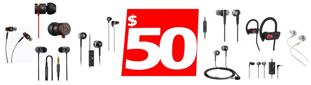 We review the best $50 or less earbuds